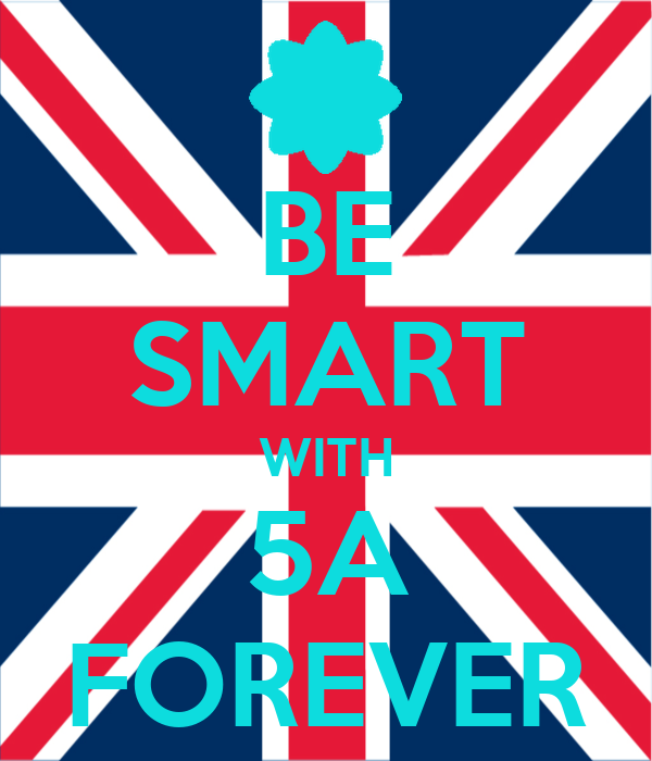 BE SMART WITH 5A FOREVER