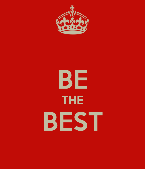 BE THE BEST