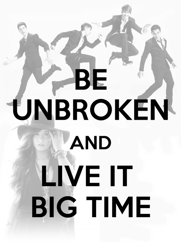 BE UNBROKEN AND LIVE IT  BIG TIME