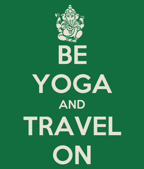 BE YOGA AND TRAVEL ON