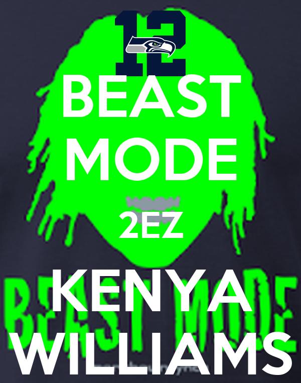 BEAST MODE 2EZ KENYA WILLIAMS