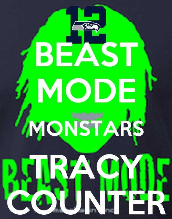 BEAST MODE MONSTARS TRACY COUNTER