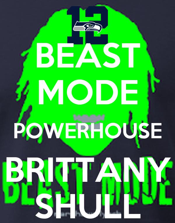 BEAST MODE POWERHOUSE BRITTANY SHULL