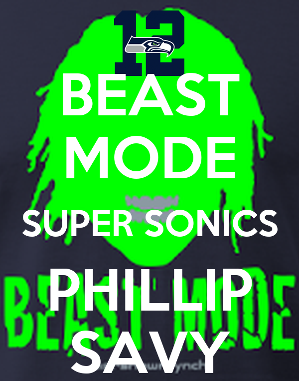 BEAST MODE SUPER SONICS PHILLIP SAVY