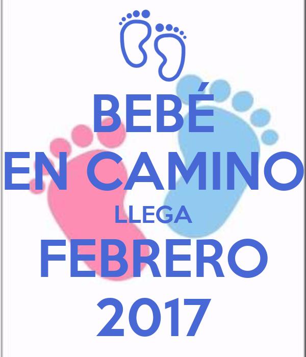 Beb en camino llega febrero 2017 poster lulis keep - Bebe en camino ...