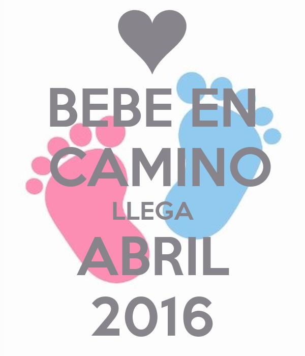 Bebe en camino llega abril 2016 poster isabel keep - Bebe en camino ...