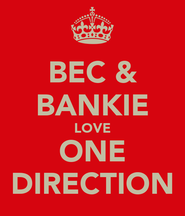 BEC & BANKIE LOVE ONE DIRECTION