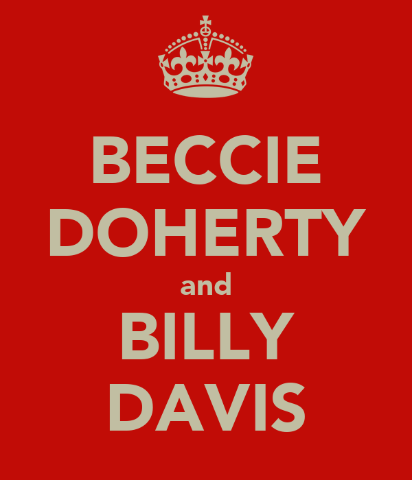 BECCIE DOHERTY and BILLY DAVIS