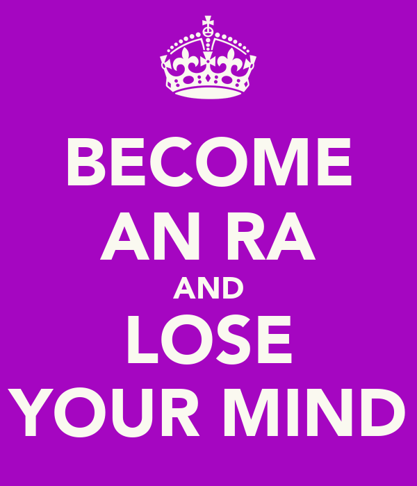 BECOME AN RA AND LOSE YOUR MIND