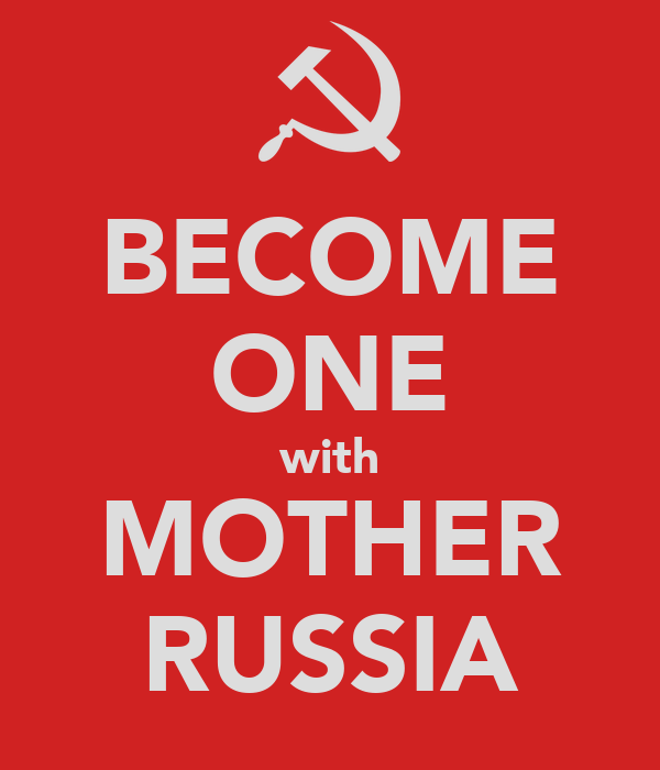BECOME ONE with MOTHER RUSSIA