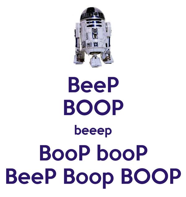 BeeP BOOP beeep BooP booP BeeP Boop BOOP