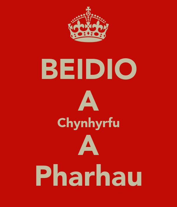BEIDIO A Chynhyrfu A Pharhau