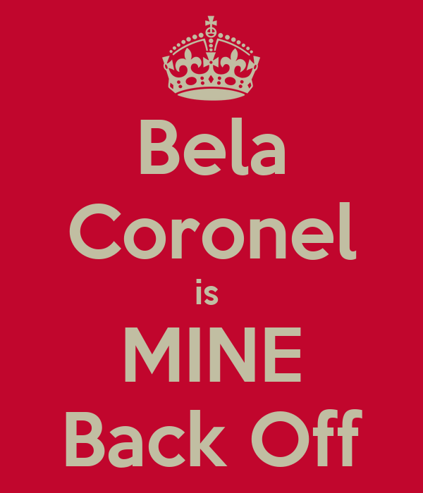 Bela Coronel is  MINE Back Off
