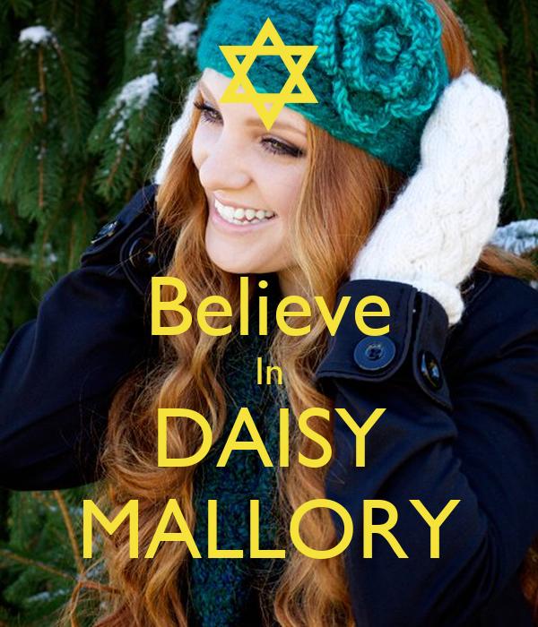 Believe In DAISY MALLORY