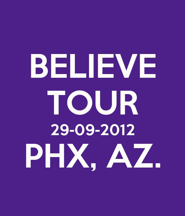 BELIEVE TOUR 29-09-2012 PHX, AZ.