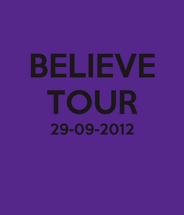 BELIEVE TOUR 29-09-2012