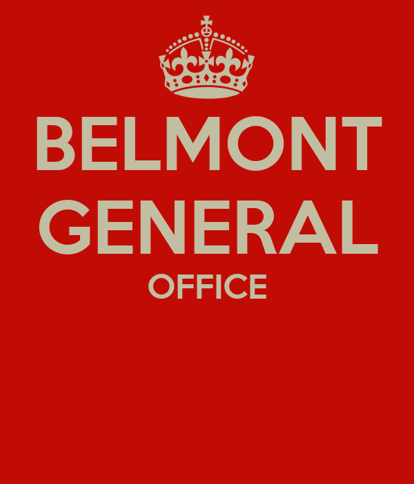 BELMONT GENERAL OFFICE