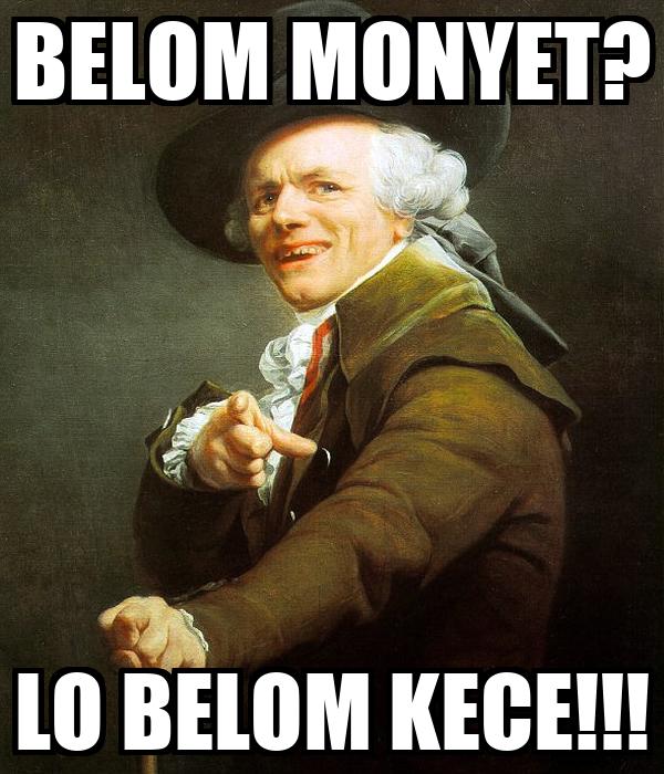 BELOM MONYET? LO BELOM KECE!!!