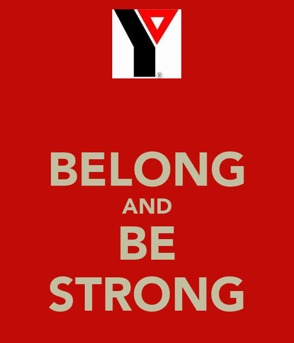 BELONG AND BE STRONG