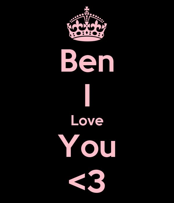 Ben I Love You <3