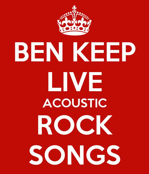 BEN KEEP LIVE ACOUSTIC ROCK SONGS