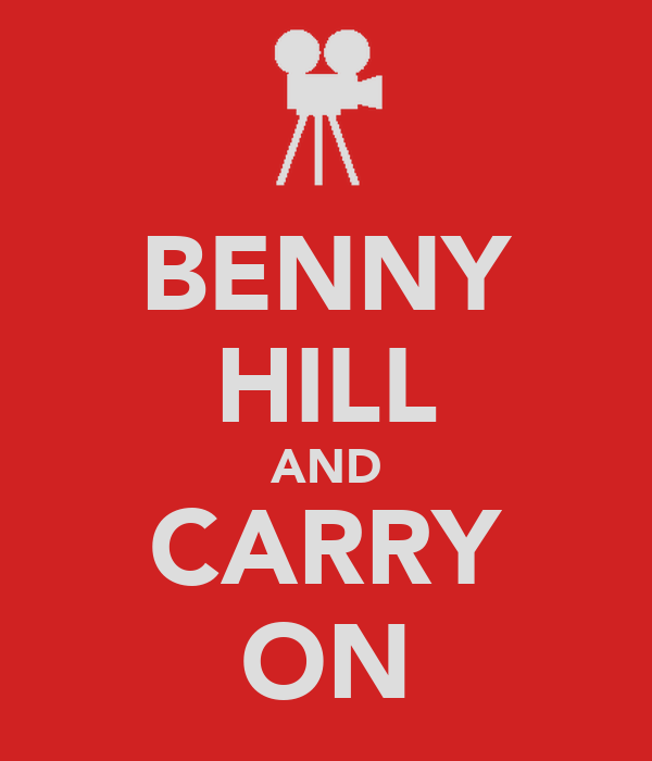 BENNY HILL AND CARRY ON