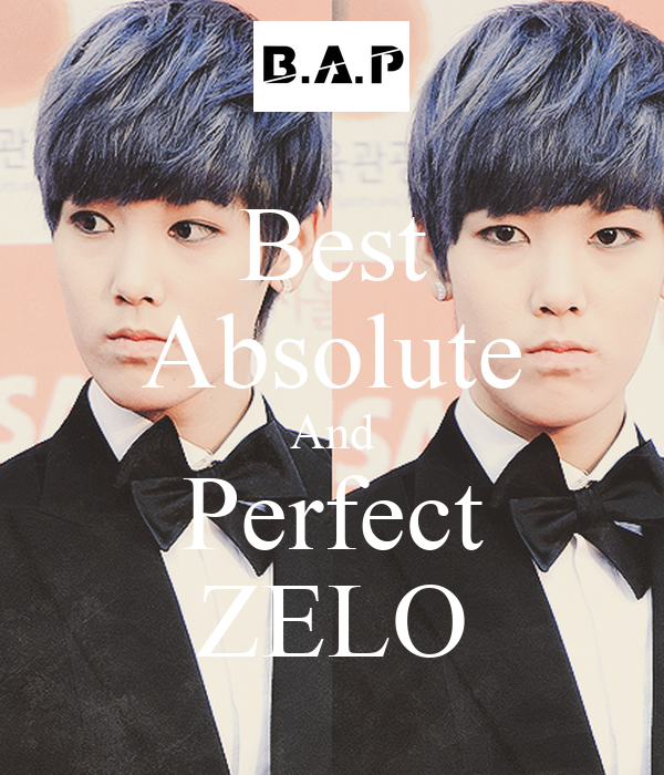 Best Absolute And Perfect ZELO