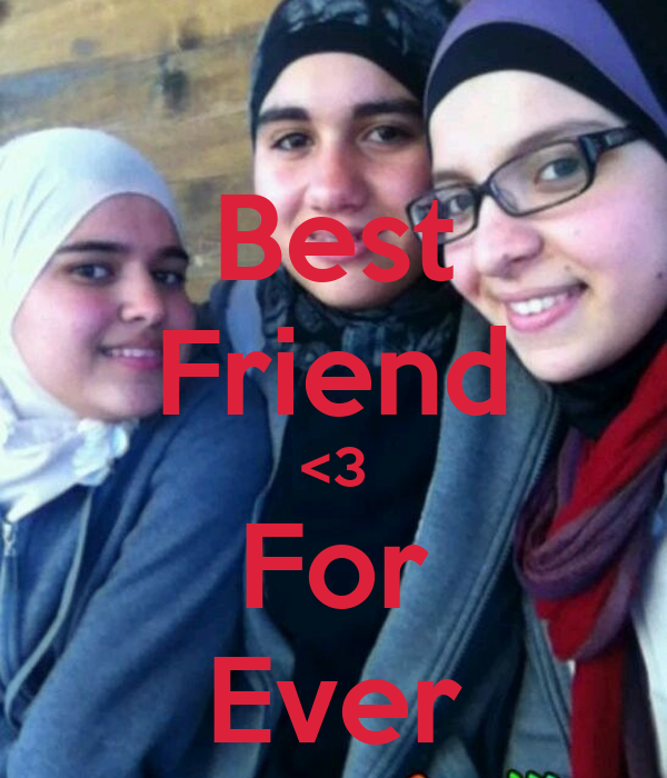 Best Friend <3 For Ever