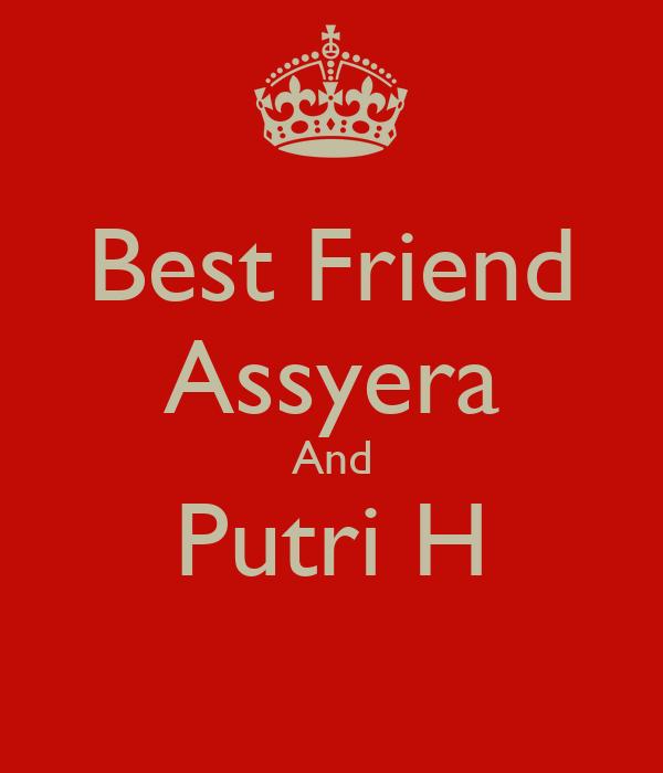 Best Friend Assyera And Putri H