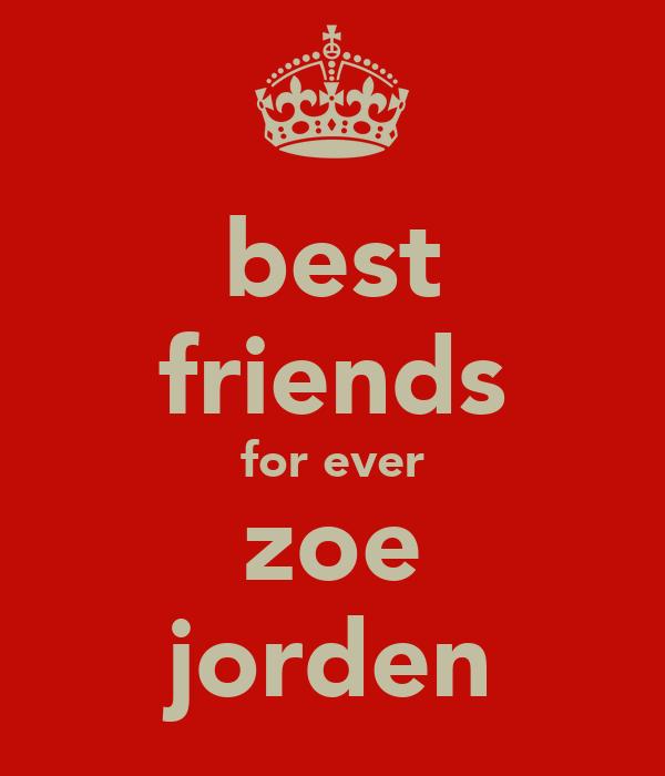 best friends for ever zoe jorden