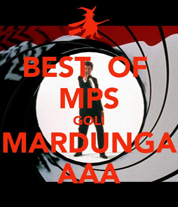 BEST  OF  MPS GOLI MARDUNGA AAA