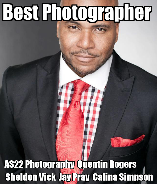 Best Photographer  AS22 Photography  Quentin Rogers             Sheldon Vick  Jay Pray  Calina Simpson