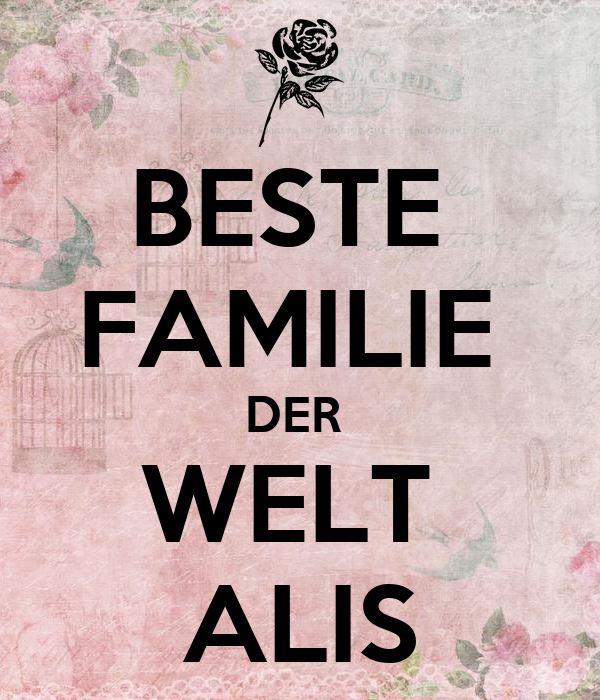 beste familie der welt alis poster la keep calm o matic. Black Bedroom Furniture Sets. Home Design Ideas