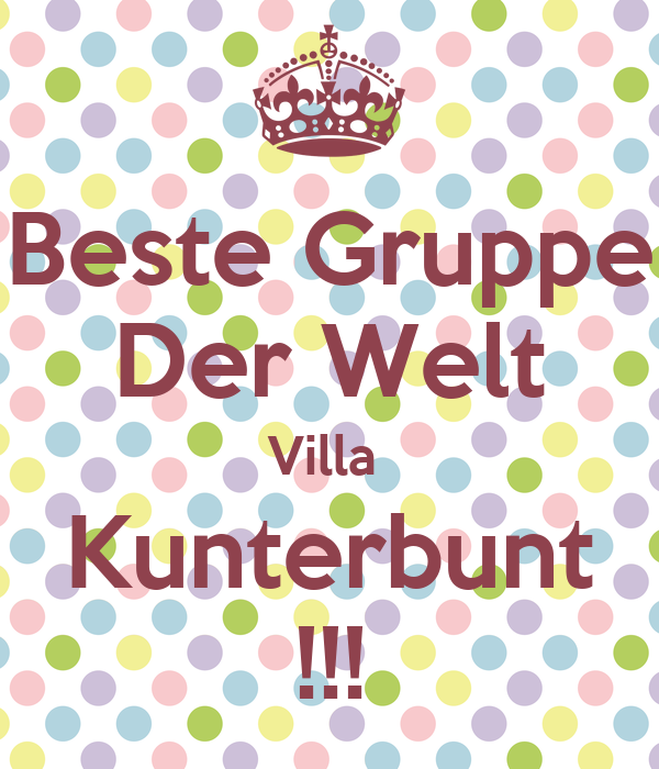 beste gruppe der welt villa kunterbunt poster passy keep calm o matic. Black Bedroom Furniture Sets. Home Design Ideas
