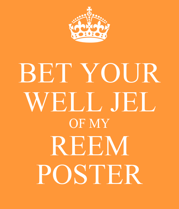 BET YOUR WELL JEL OF MY REEM POSTER