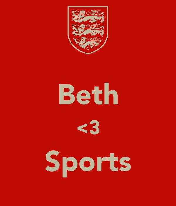 Beth <3 Sports