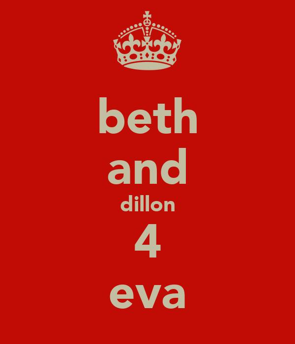 beth and dillon 4 eva