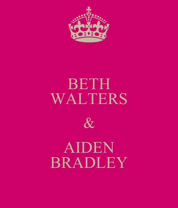 BETH WALTERS & AIDEN BRADLEY