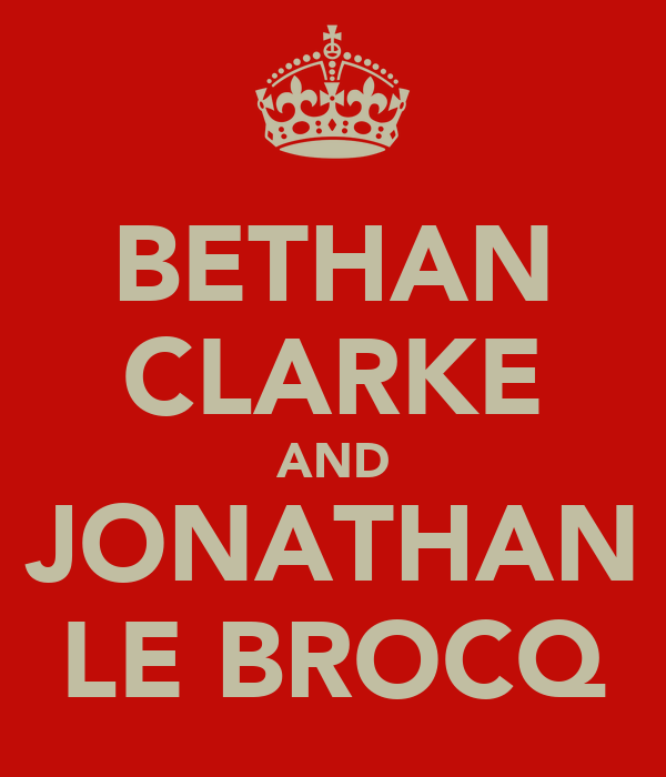 BETHAN CLARKE AND JONATHAN LE BROCQ