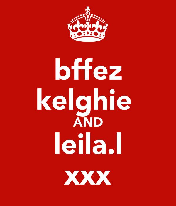 bffez kelghie  AND leila.l xxx