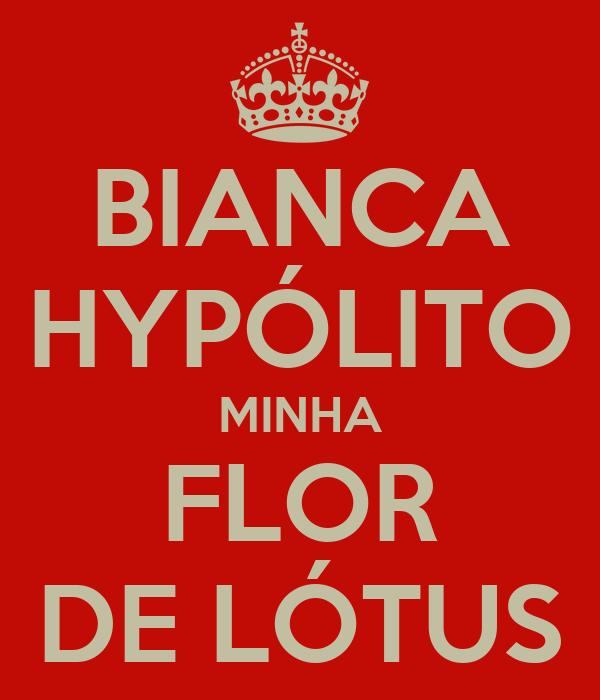 BIANCA HYPÓLITO MINHA  FLOR  DE LÓTUS