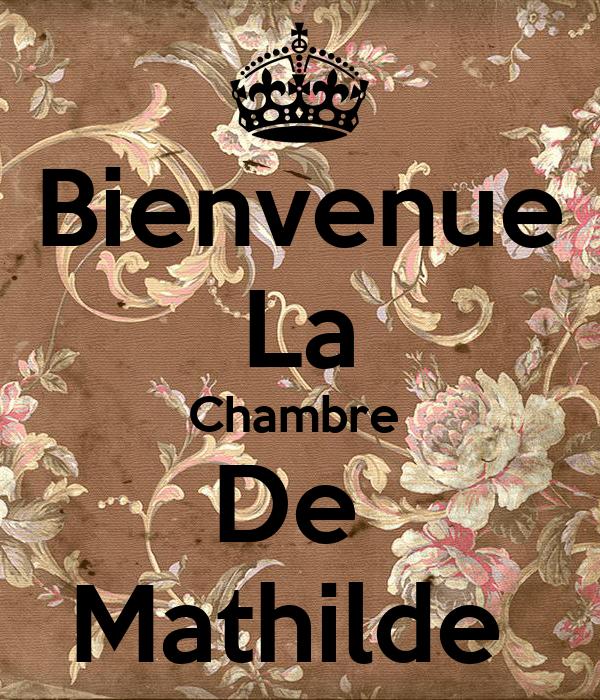 Bienvenue La Chambre  De  Mathilde