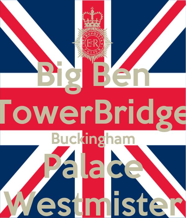 Big Ben TowerBridge Buckingham Palace Westmister