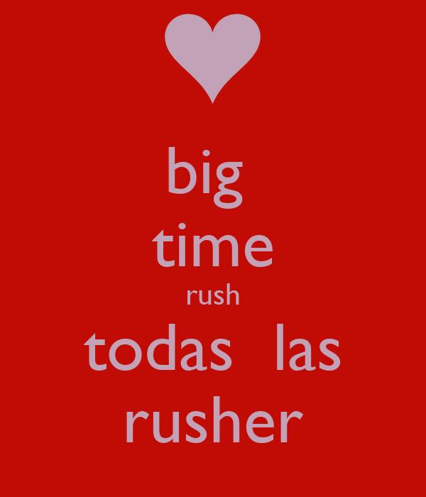 big  time rush todas  las rusher