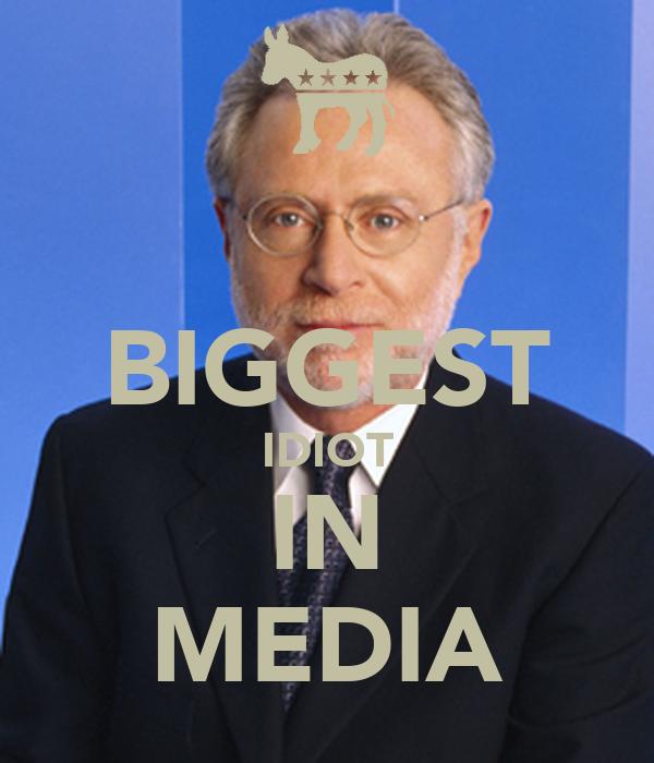 BIGGEST IDIOT IN MEDIA