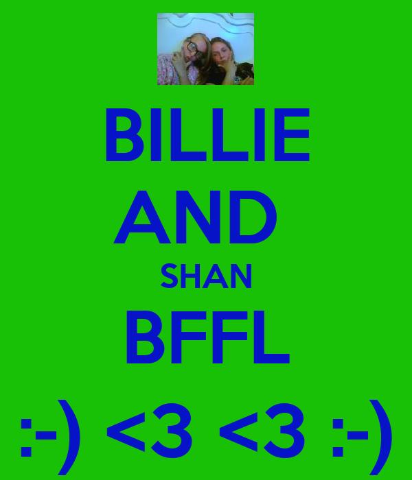 BILLIE AND  SHAN BFFL :-) <3 <3 :-)