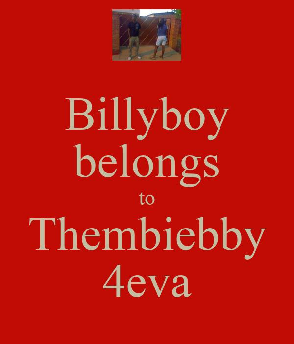 Billyboy belongs to Thembiebby 4eva