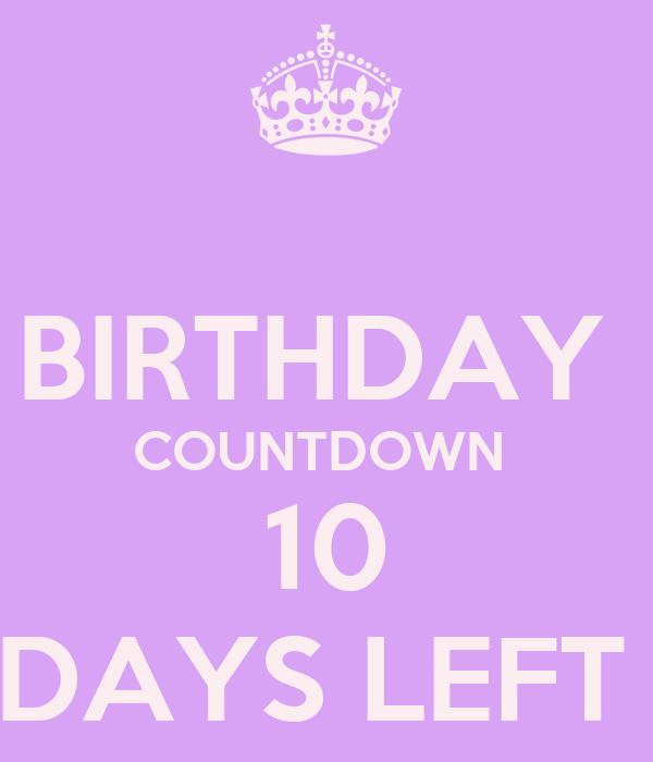 BIRTHDAY  COUNTDOWN  10 DAYS LEFT