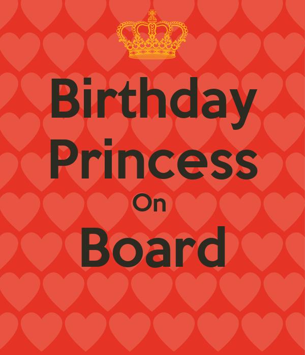 Birthday Princess On  Board