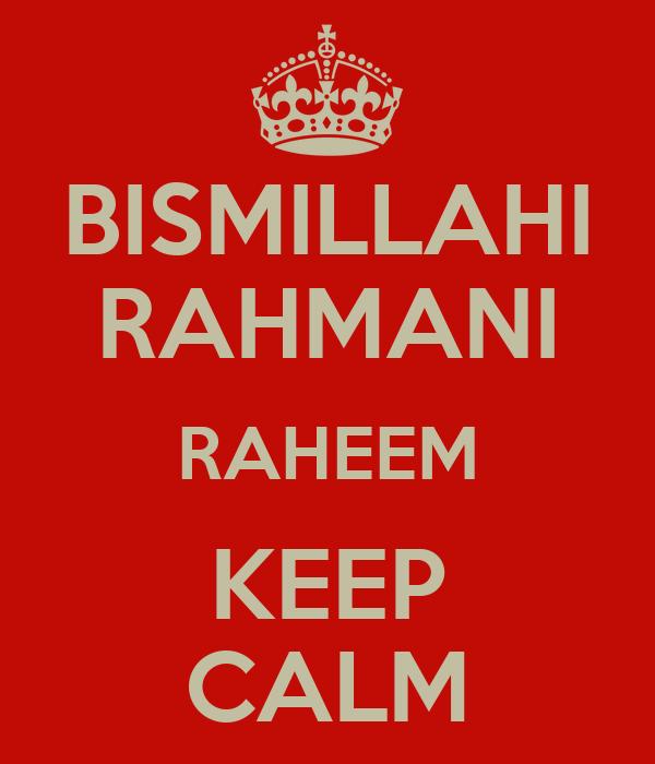 BISMILLAHI RAHMANI RAHEEM KEEP CALM